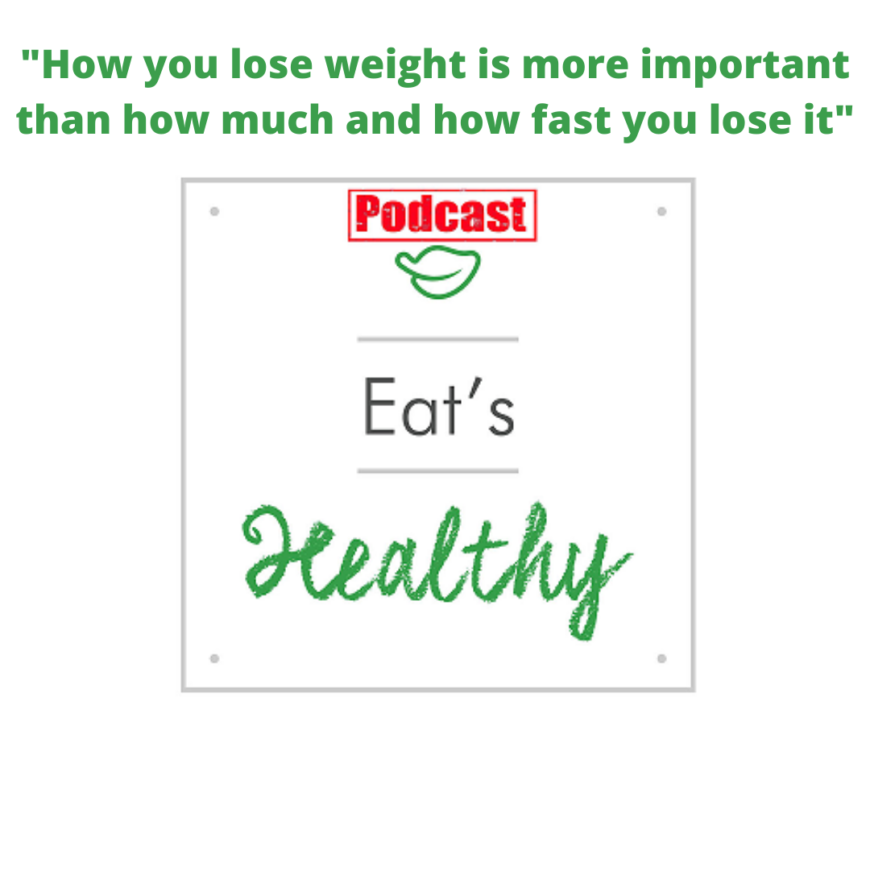How you lose weight is more important than how much and how fast you lose it
